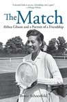 Match: Althea Gibson and a Portrait of a Friendship