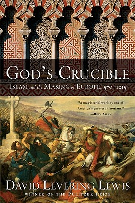 Download God's Crucible: Islam and the Making of Europe, 570-1215 PDF
