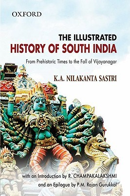 Free online download The Illustrated History Of South India (Oxford India Collection) PDF