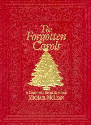 Forgotten Carols by Michael McLean