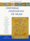 Universal Dimensions of Islam