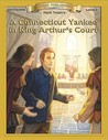 A Connecticut Yankee In King Arthur's Court (Bring The Classics To Life: Level 3)