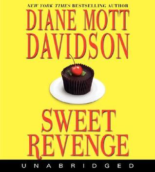 Sweet Revenge (Goldy Bear Culinary Mystery, Book 14)