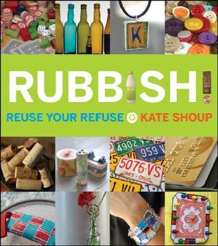Rubbish! by Kate Shoup