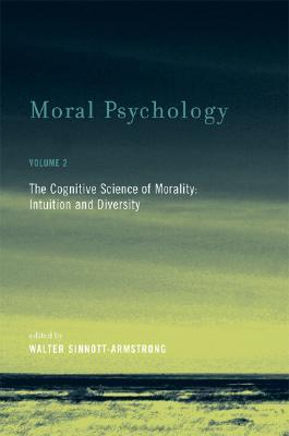 Moral Psychology, Volume 2 by Walter Sinnott-Armstrong