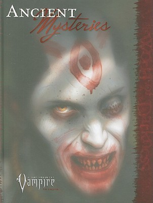 Vampire Ancient Mysteries (Vampire: The Requiem (White Wolf))