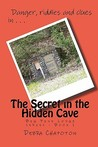 The Secret in the Hidden Cave (Big Pine Lodge, #1)