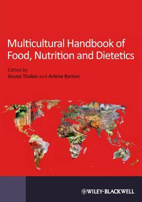 Food, Nutrition, and Dietetics: A Multicultural Handbook