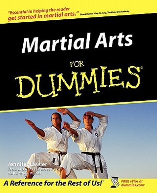 Martial Arts for Dummies by Jennifer Lawler