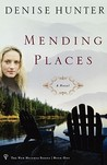 Mending Places by Denise Hunter