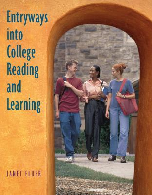 Entryways Into College Reading and Learning Entryways Into College Reading and Learning