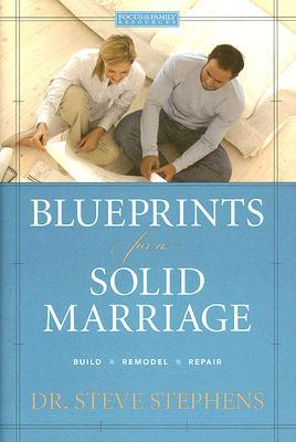 Blueprints for a Solid Marriage: Build/Repair/Remodel