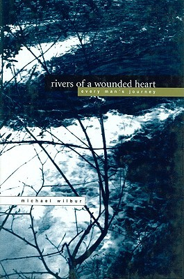 Rivers of a Wounded Heart: Everyman