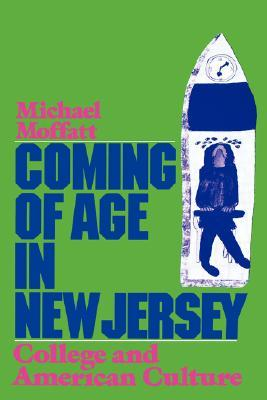 Coming of Age in New Jersey by Michael Moffatt