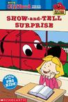 The Big Red Reader: The Show-and-tell Surprise (Clifford the Big Red Dog)