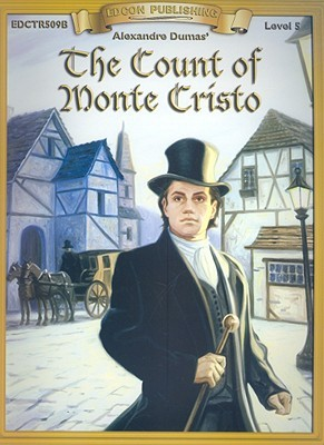 The Count of Monte Cristo (Bring the Classics to Life: Level 5)