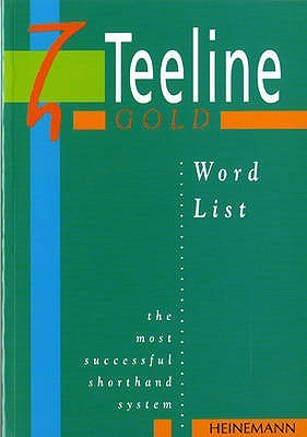 Teeline Gold Word List: Word List (Teeline Gold)