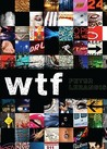 wtf by Peter Lerangis