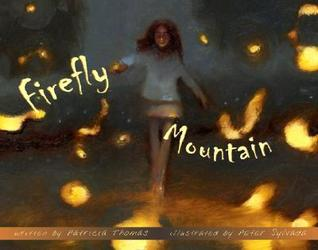 Firefly Mountain by Patricia Thomas