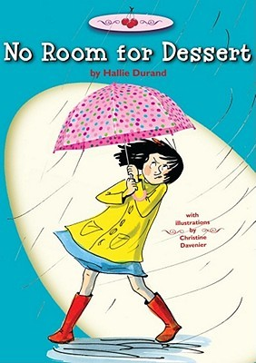 No Room for Dessert (Dessert Schneider #3)