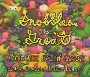Snobbles the Great: A Snooze Patch Story