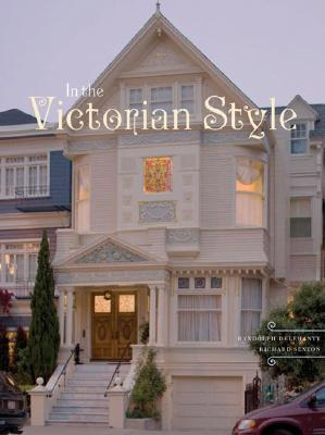 In the Victorian Style by Randolph Delehanty