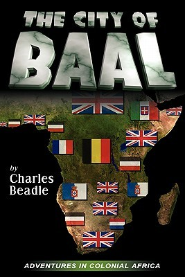 The City of Baal  by  Charles Beadle