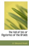 The Veil of Isis or Mysteries of the Druids