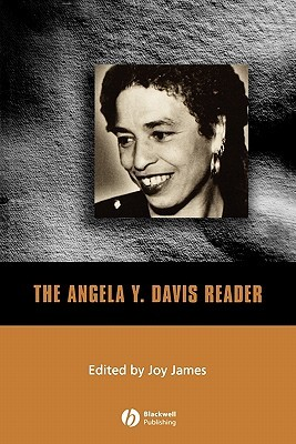 The Angela Y. Davis Reader by Angela Y. Davis
