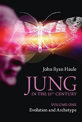 Jung in the 21st Century Volume One