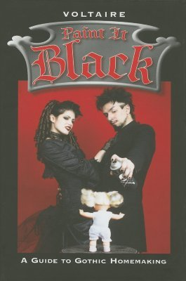 Paint It Black: A Guide to Gothic Homemaking