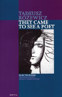 They Came to See a Poet: Selected Poems