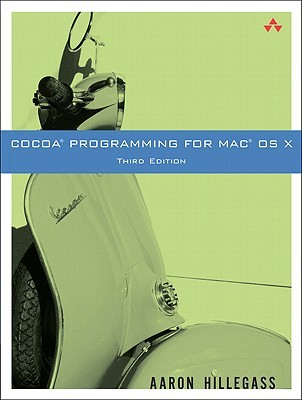 Cocoa Programming for Mac OS X by Aaron Hillegass