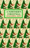 A Northern Christmas: Poems
