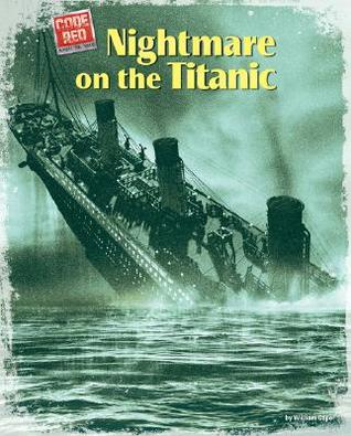 Nightmare on the Titanic by William Caper