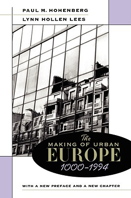 The Making of Urban Europe, 1000-1994