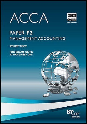 Acca   F2 Management Accounting: Study Text