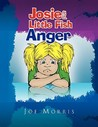 Josie and Little Fish: Anger