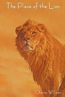 The Place of the Lion by Charles Williams