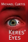Keres' Eyes by Michael  Curtis
