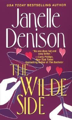 The Wilde Side by Janelle Denison