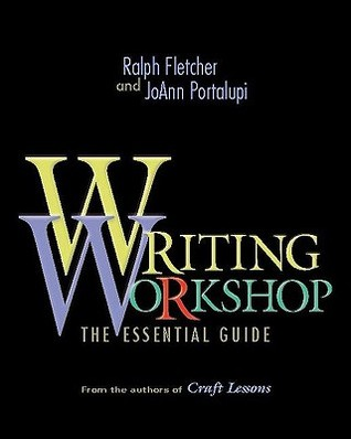 Writing Workshop by Ralph Fletcher