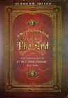 Encyclopedia of the End: Mysterious Death in Fact, Fancy, Folklore, and More