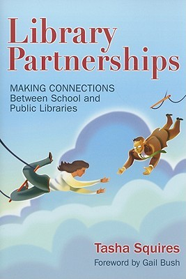 Library Partnerships by Tasha Squires