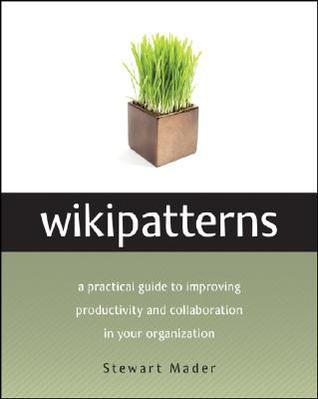 Wikipatterns by Stewart Mader