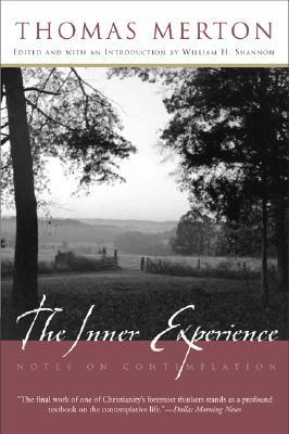 The Inner Experience by Thomas Merton