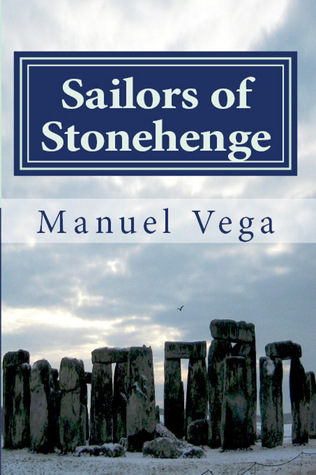 Sailors of Stonehenge by Manuel Vega