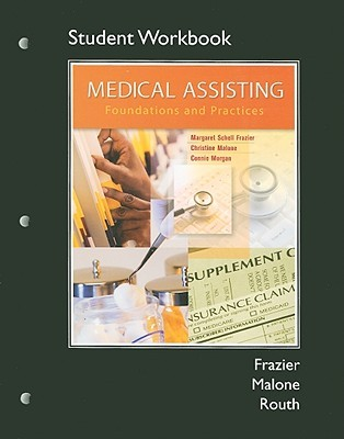 Medical Assisting: Foundations and Practices
