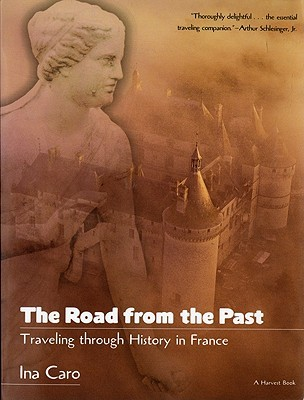 The Road from the Past by Ina Caro
