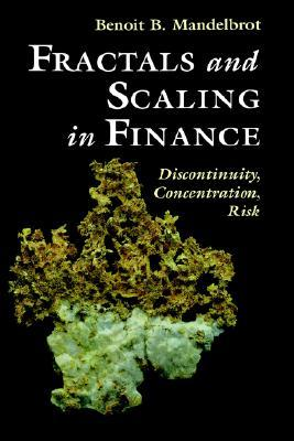Fractals and Scaling in Finance by Benoît B. Mandelbrot
